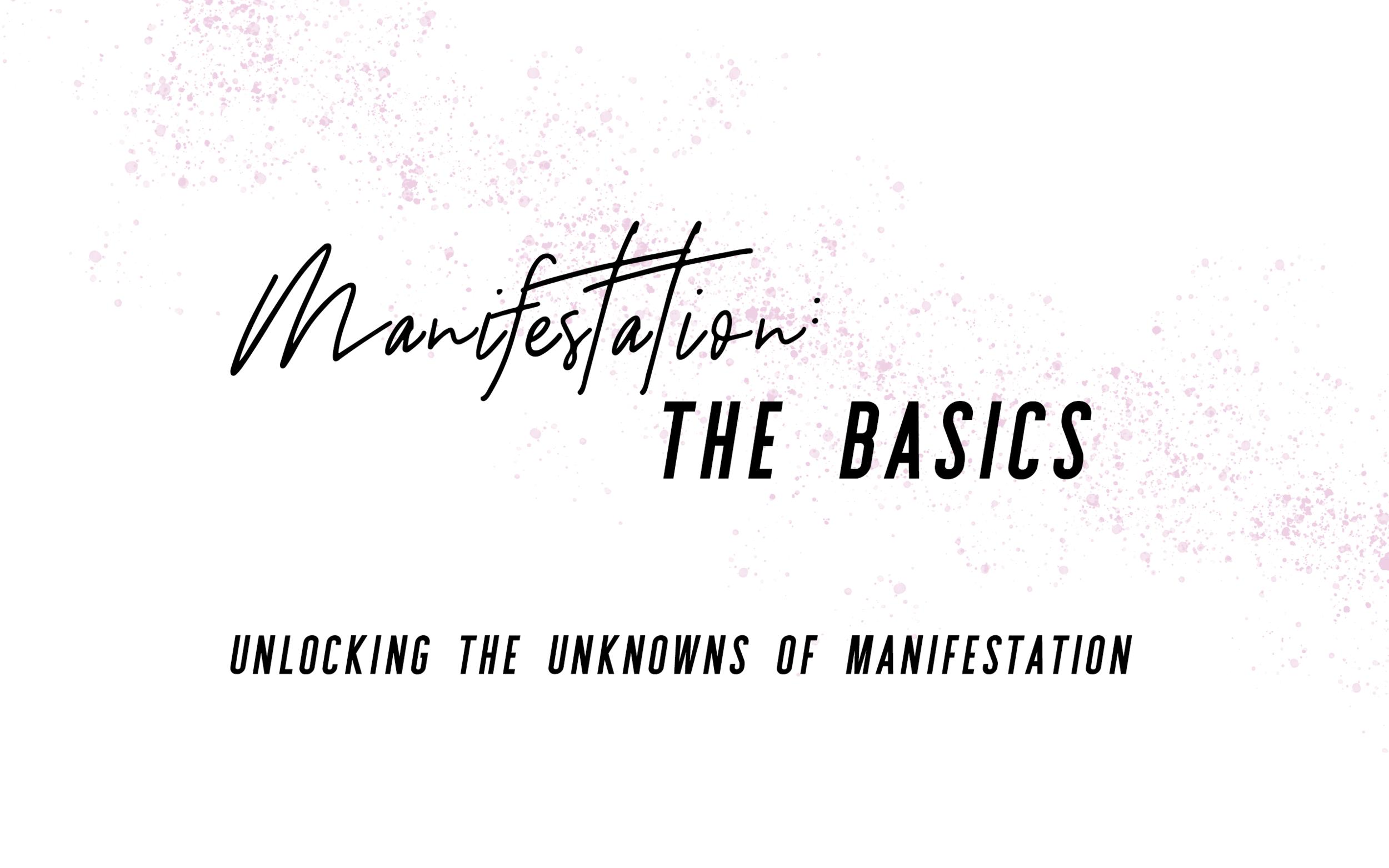 Manifestation-TheBasics.png