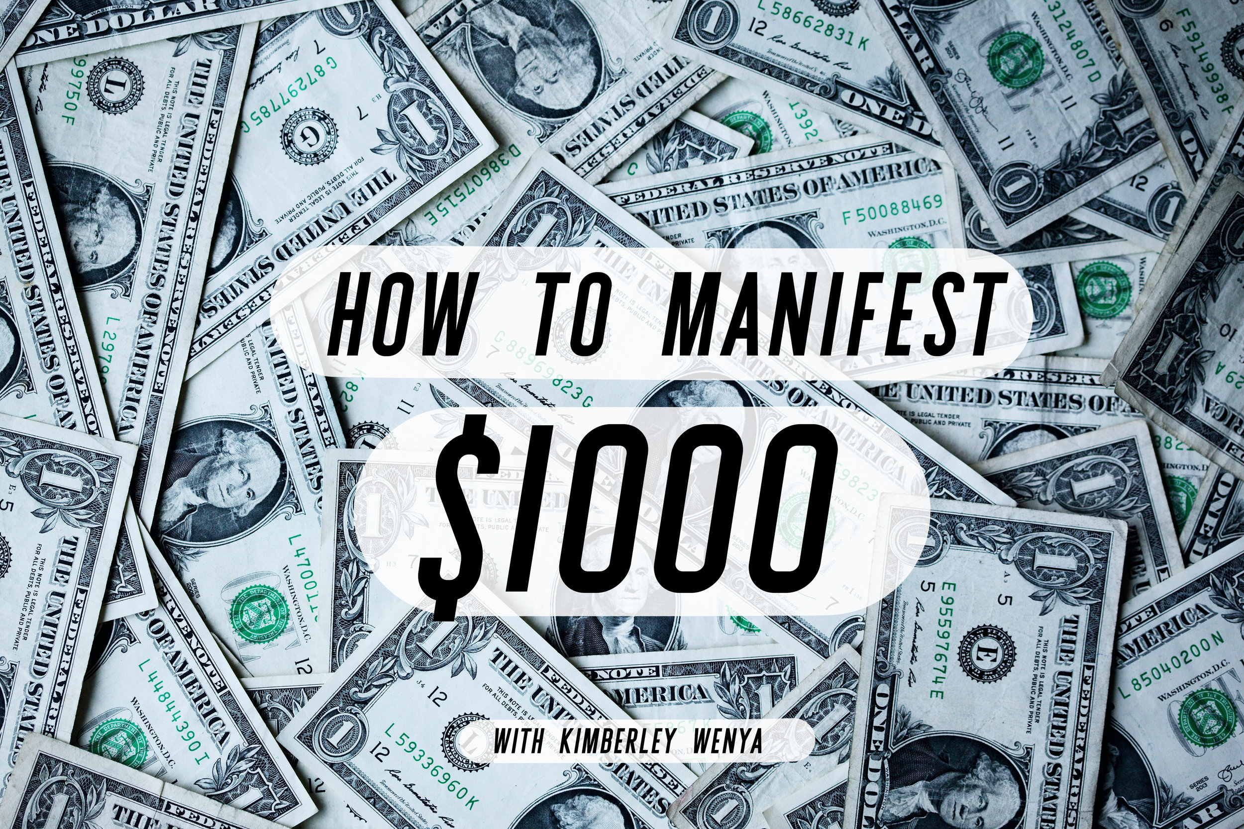 how-to-manifest-$1000