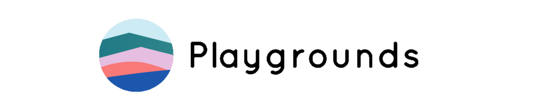 Playgrounds - New York University  Playgrounds is the hub for gamified art experiences for kids and families. A direct channel between homes and art and cultural institutions, Playgrounds gives users the opportunity to engage directly with art, culture, and one another, turning play into patronage. Unlike apps like Pokemon Go, Playgrounds fosters real-life experiences that are intellectually stimulating and built in partnership with art and cultural institutions.  Tyler Bisson, Andre Kostiw-Gill, Willie Payne  Website:  http://plygrnds.co/