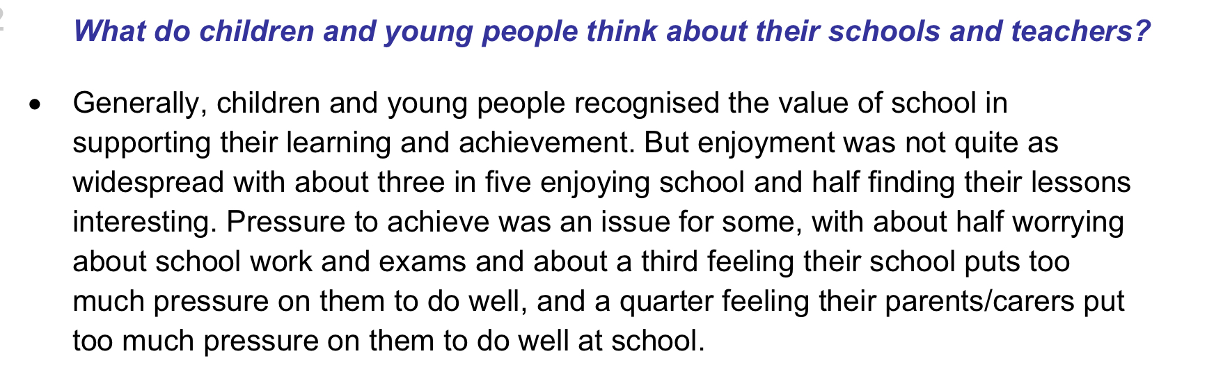 Source: Children's Commissioner (2011), Children and young people's views of education policy.