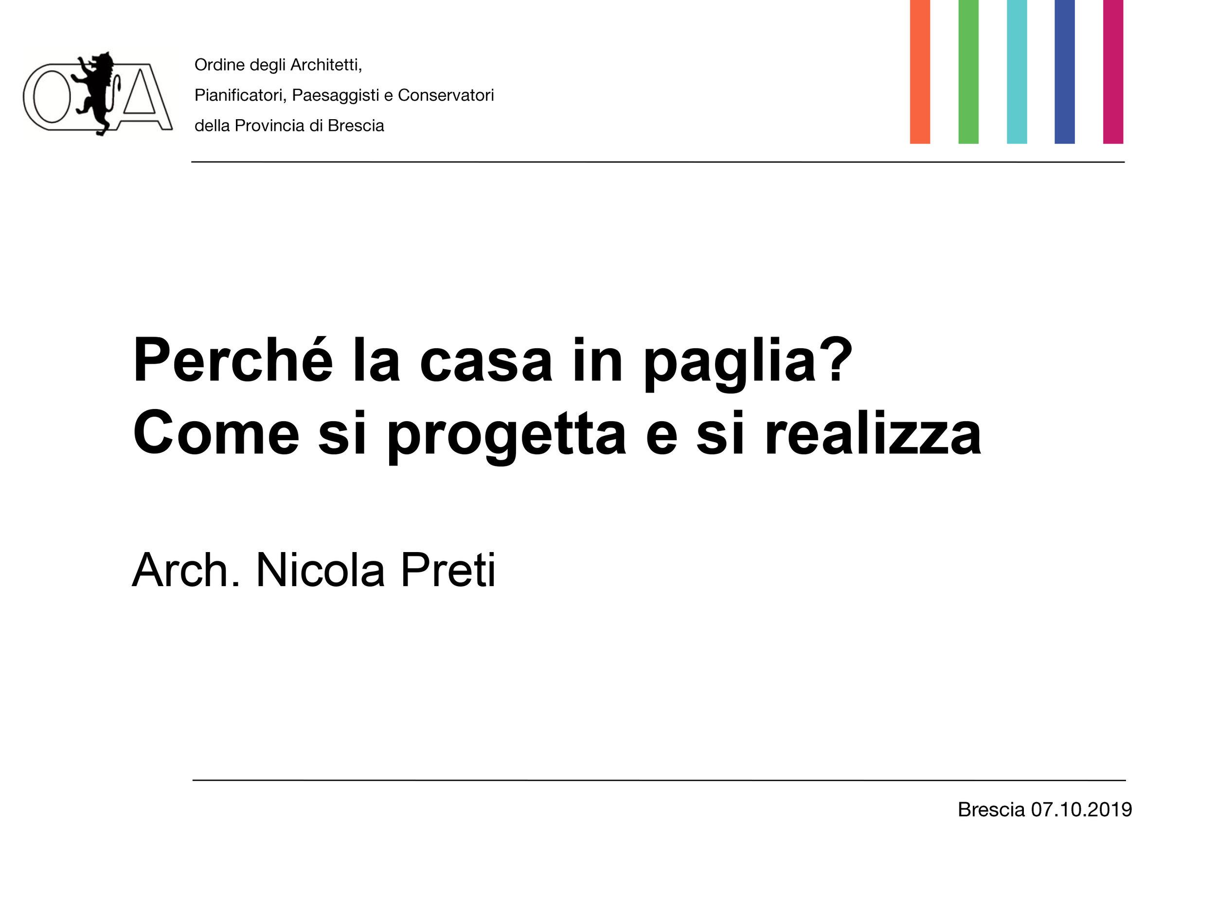 L'intervento dell'Arch. Nicola Preti: Perché la casa in paglia? Come si progetta e si realizza
