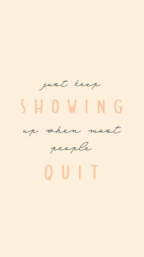 Always Show Up!
