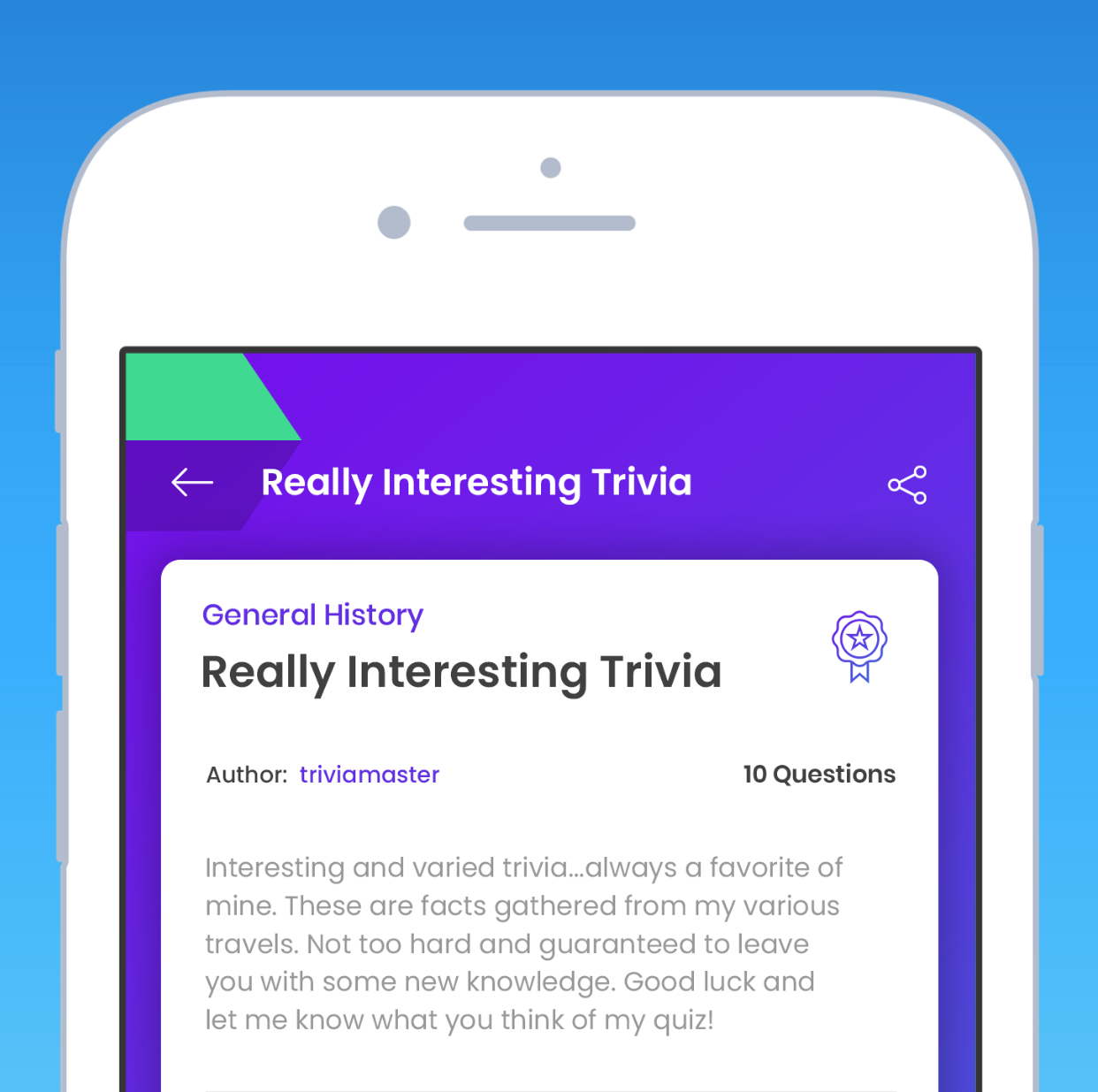 Original Content - The quiz content in TriviaHub is 100% player generated. Write a quiz, and see how players rate your quiz and how often it is played.
