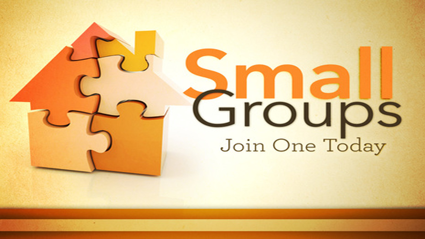 Small Groups - Life is Better Connected!More
