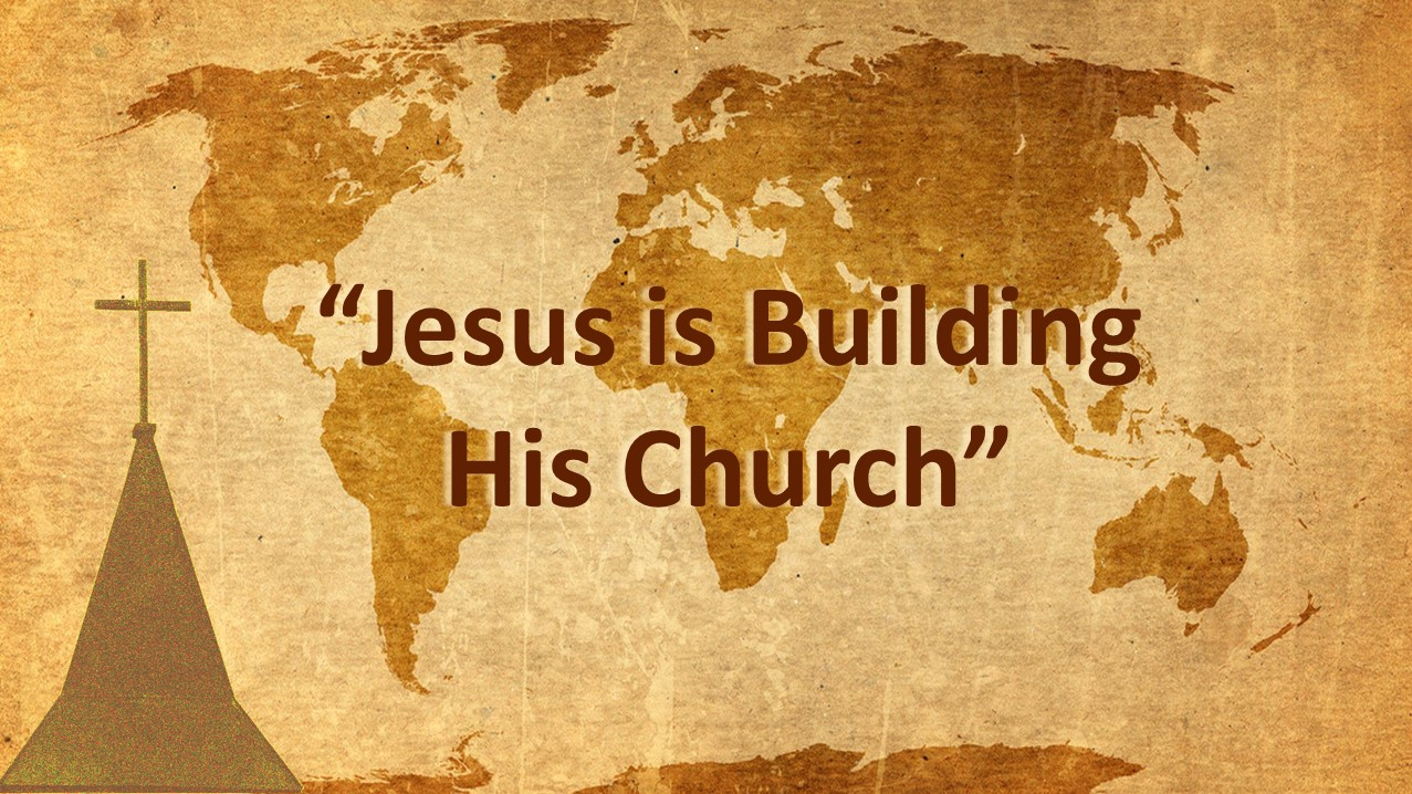 Part 14 Jesus is Building His Church with Pastor Fred  November 05 2017