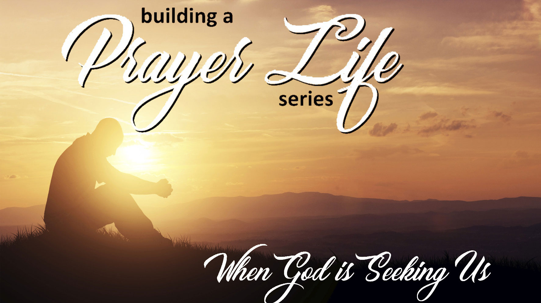 Pastor Sid: When God Is Seeking Us  January 28 2018 (Cadet Sunday)
