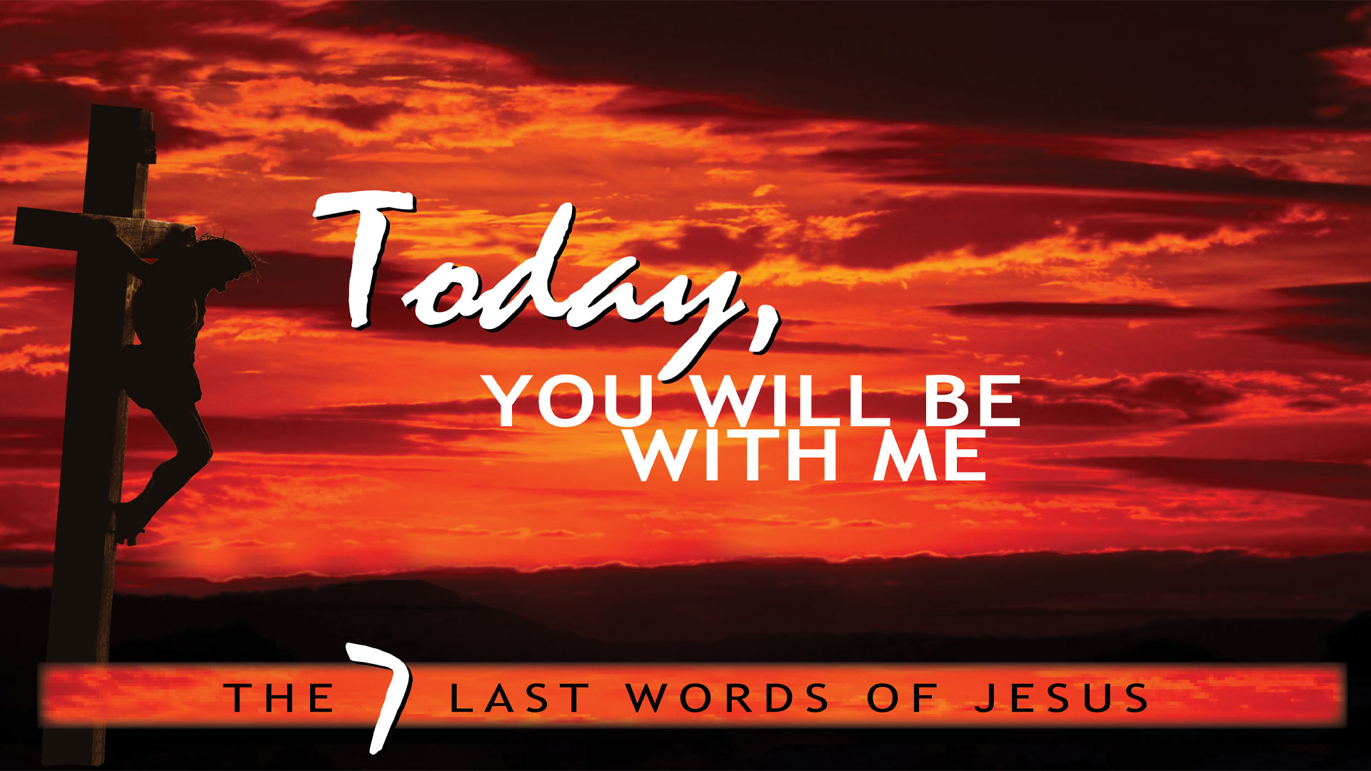 Pastor Sid: Today You Will be With Me  Feb 25 2018
