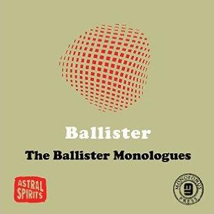 The Ballister Monologues - 2014