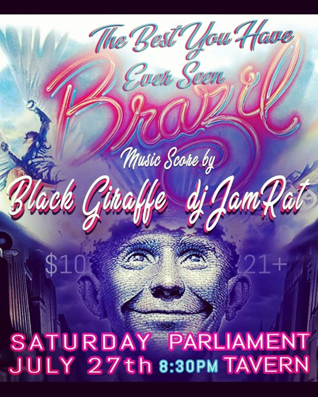 @blazinspace throws Brazil through a quasar and we provide the soundtrack. July 27 @parliamenttavern #bestyouveeverseen