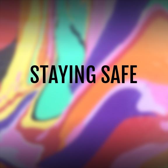 STAYING SAFE.jpg