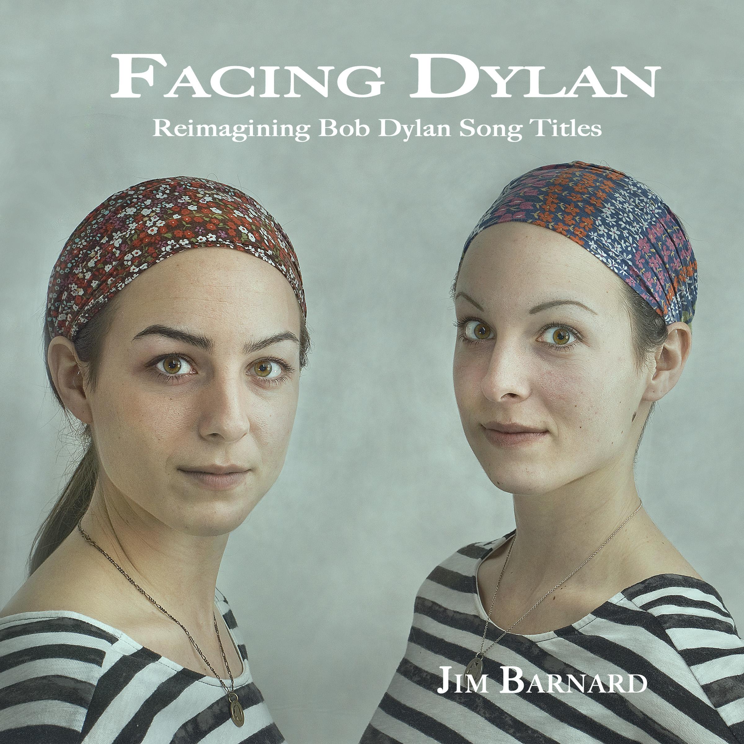 Facing Dylan