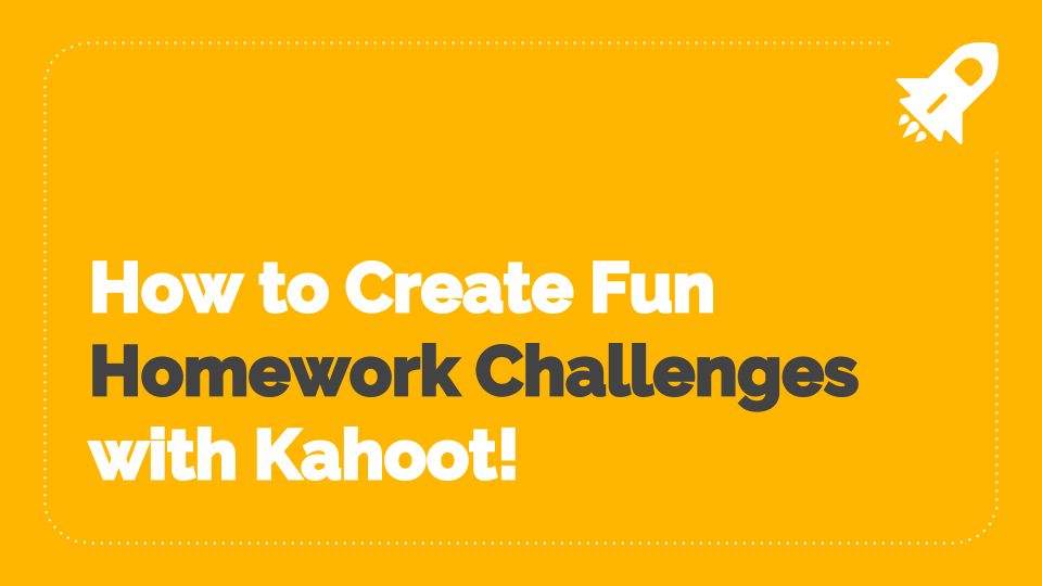 Copy of Kahoot Homework Challenges.png