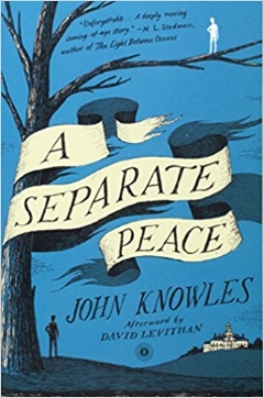A Separate Peace, by John Knowles