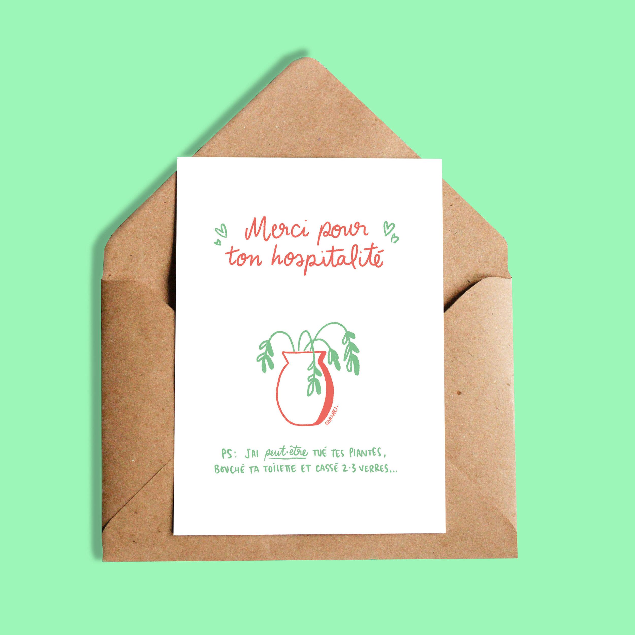 Carte Darvee   Merci pour ton hospitalité (PS: J'ai peut-être tué tes plantes, bouché ta toilette et cassé 2-3 verres…