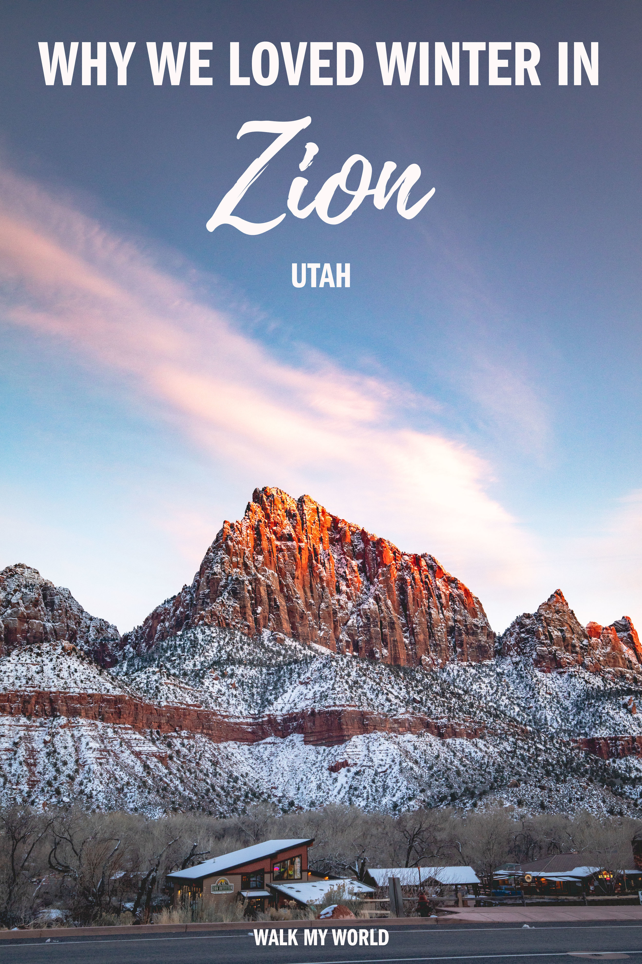 An in-depth guide to Zion National Park in Winter and why you should go from a couple who just did it. What to expect, what the conditions are like and the advantages and disadvantages of this time of year. #Zion #USA #Utah