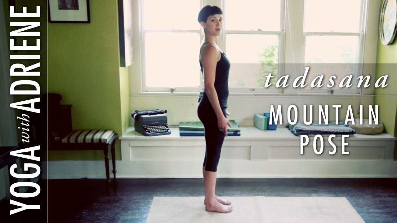 Yoga with Adriene's Mountain Pose video- this is one of my favorite poses to think about at the easel.
