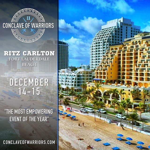 "❗️ANNOUNCEMENT ❗️ . Here it is...What you have been waiting for! . 🔥The Conclave of Warriors II will be held in beautiful Fort Lauderdale Beach in the Ritz Carlton December 14-15 . A world class destination during the most beautiful time if the year in South Florida. . Just in time to bring in the new year! . A very limited amount of Pre- Sale Tickets are on sale now until they are gone. . Take advantage to buy your tickets at these low prices. . Go to link on bio at @conclaveofwarriors . . ⚔️⚔️⚔️⚔️⚔️⚔️⚔️⚔️⚔️⚔️⚔️⚔️⚔️ . Welcome to the most empowering event of the year! The Conclave of Warriors II will start off where the original left off in 2018! . ""The Conclave of Warriors literally translated as a behind closed doors / secret meeting of like minded individuals."" . The goal of this event is to unify warrior minded entrepreneurs and leaders from all walks of life and to give them a blueprint of skillsets, strategies and elements they can integrate immediately into their lives. . This is not a sales or marketing conference but rather a life changing event where attendees affectionately known as ""Conclavers"" will be part of something very special. . Our elite speaker cadre brings a tremendous amount of experience, knowledge and inspiration. . There will be numerous elements to this event. . First off the main stage presentation which will include 6 elite speakers. . Inner Sanctum Luncheon . Fitness on the Beach led by some amazing men! . Self Defense on The Beach . VIP Meet and Greet . Breakout Sessions / Q & A . Get ready to start dominating all facets of your life! . . Go to @conclaveofwarriors . . .  #inspiration #miamifitness #miamievents #miamilife #selfdevelopment #southflorida #miamirealtors #entrepreneur #entrepreneurlife #miamilife #tedtalk #tedx #conference #millionaire #perseverance #leadership #neverquit #miaminightlife #hustle #miami #miamibeach #southbeach #beach #fitforlife #miamillionaire #selfmade #selfconfidence #lifechanging #miamientrepreneur #southflorida"