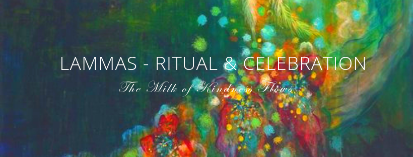 Lammas - Ritual & Celebration