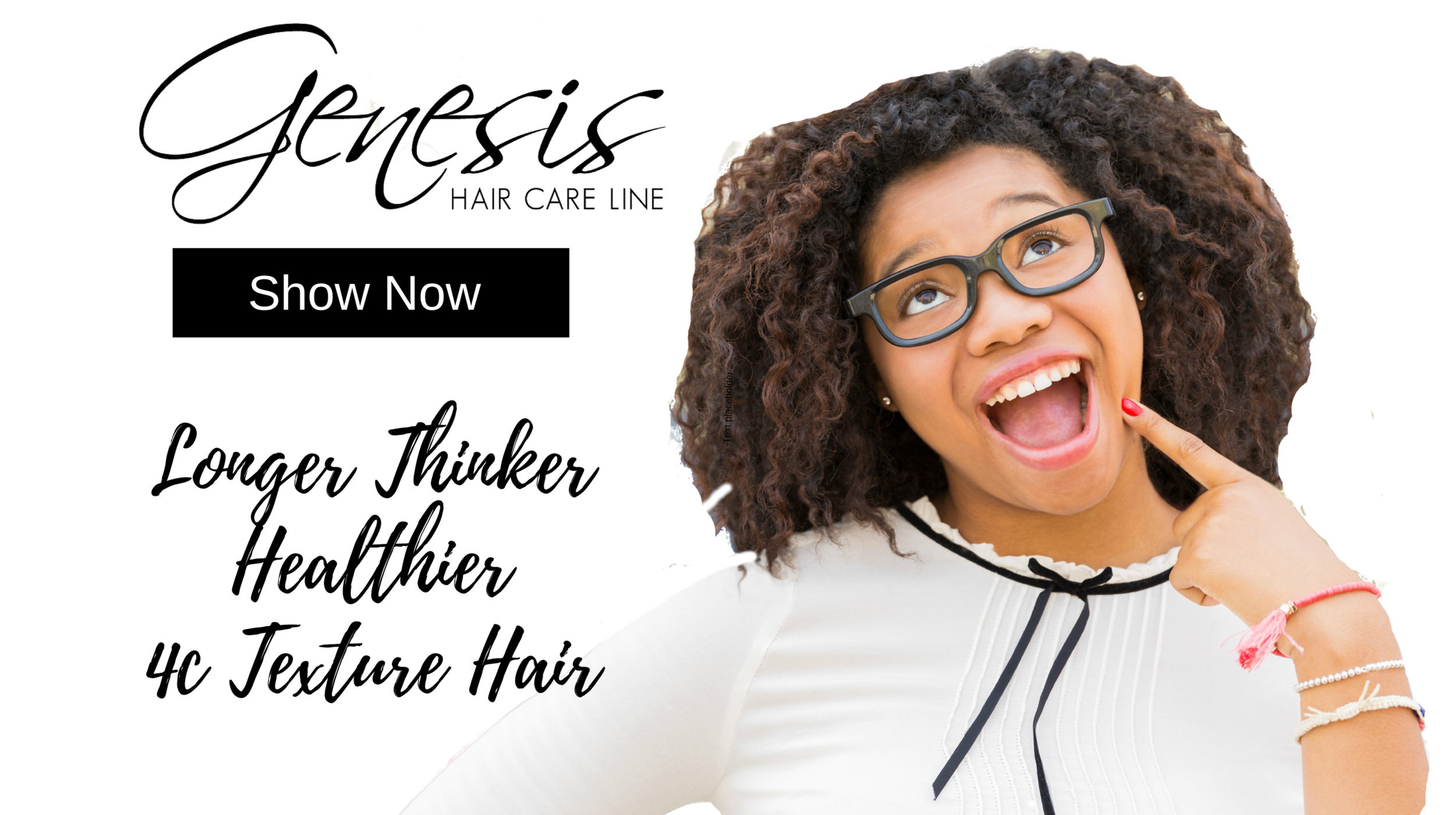 Longer Thicker healthier 4c Texture Hair