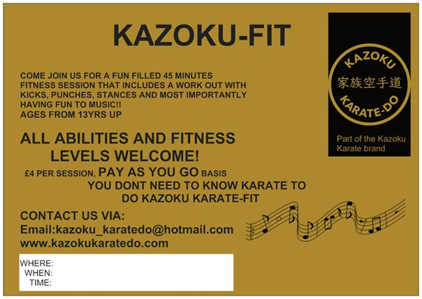 KAZOKU KARATE-FIT starts on Jan 15th 2018  WHERE: 408 NORTHUMBERLAND AVENUE ,WHITLEYWOOD,READING,RG28NR  WHEN: MONDAY NIGHT STARTING ON 15TH JAN 2018  TIME: 6:30 - 7:30PM    WOW!!! First class of the kazoku karate-fit was a massive success!  everyone worked hard and really enjoyed themselves.  Thank you to everyone that came along and supported the class.  Please spread the word about this great workout session.