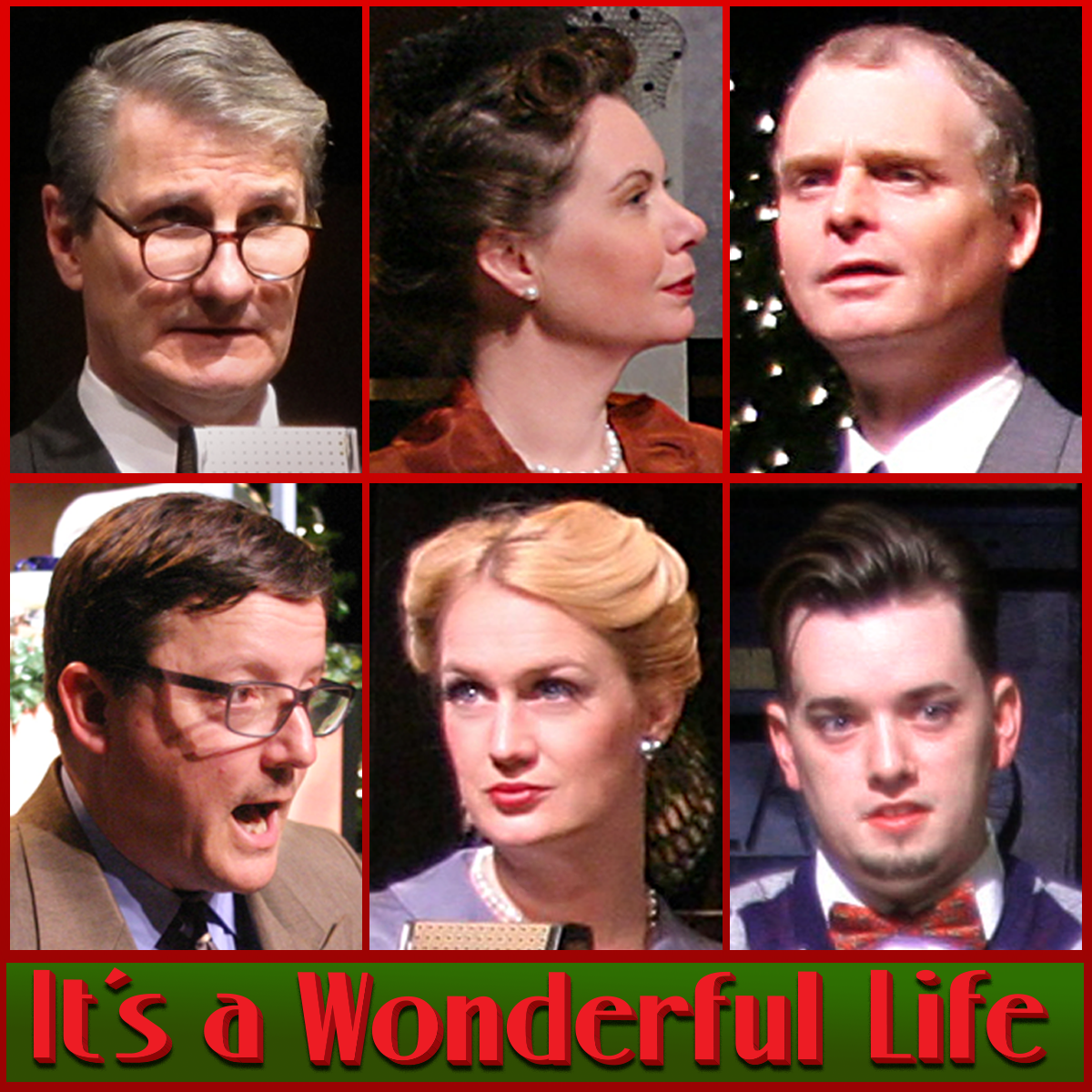 "The wonderful cast of ""It's a Wonderful Life"": Top from left: Richard Raether, Lisa Turbyville, Lance A. Retallick. Bottom row from left: Tom Dotson, Erin Philpott, and Andrew Harth."