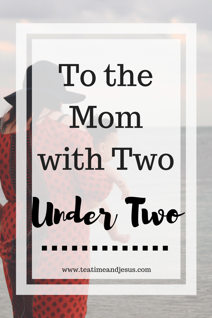 Being a Mom of two under two can be very overwhelming. However, you are not alone. There is a purpose for this difficult and sometimes, overwhelming season of your life. Read on for a dose of encouragement from one mom to another.