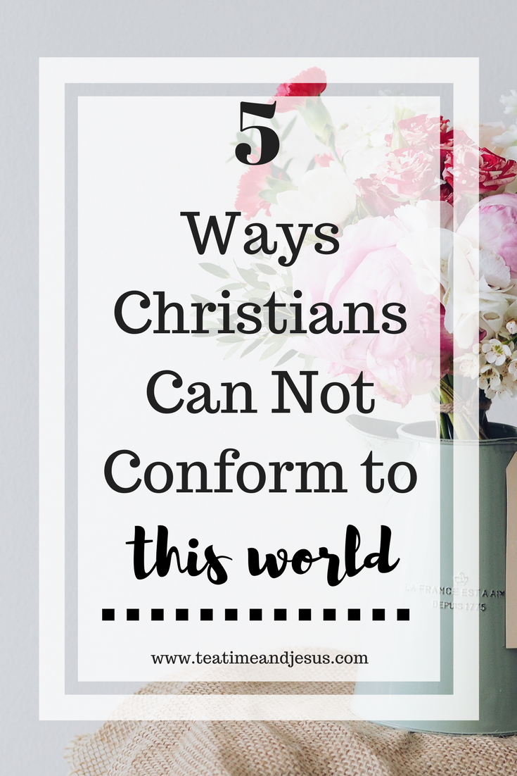 Ways Not to Conform to This World