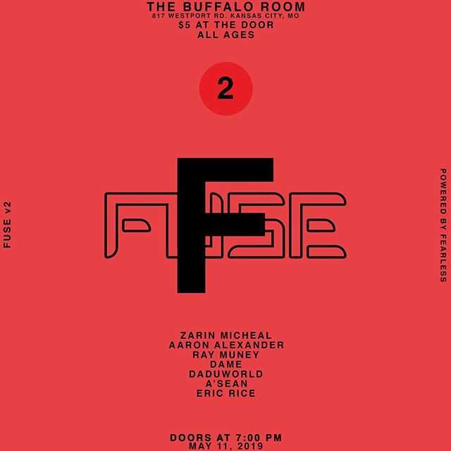 "FUSE powered by @fearlessworldwidellc V2  5/11/19 Doors @ 7 PM  Lineup featuring: @zarinmicheal @neoosho @raymuney @sssdame @daduworld57 @fuckyouasean @ericriceonline  Hosted by @brevsiv  Early bird tickets now available via the ""Get Tickets"" tab on our profile."