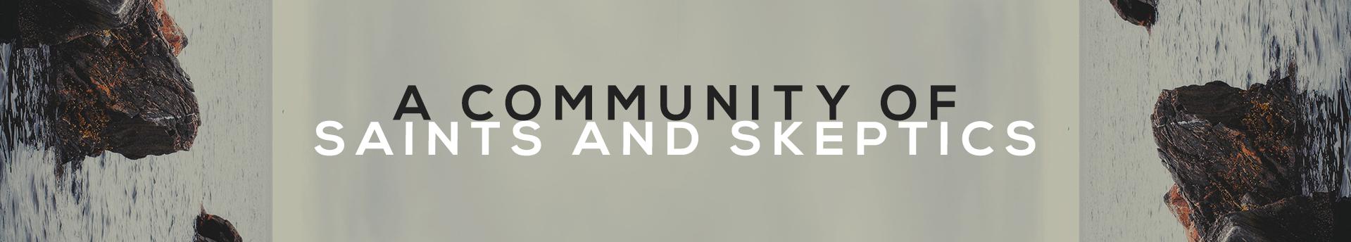 A Community of Saints & Skeptics_1.png