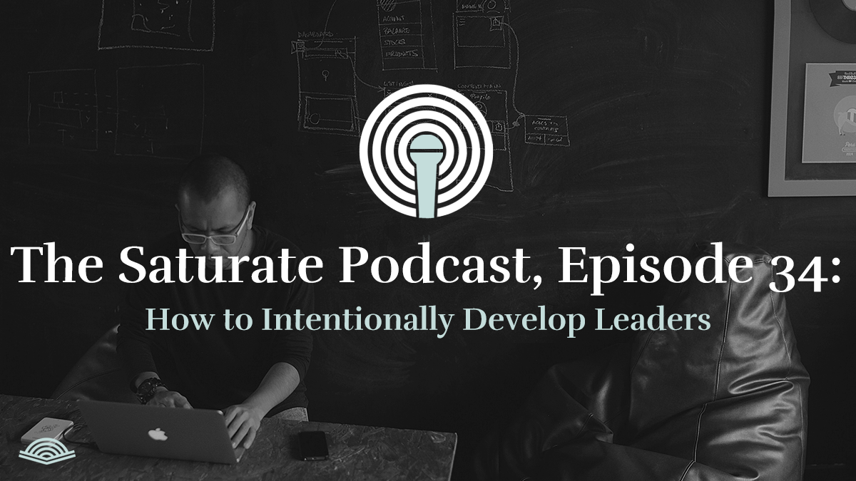 How to Intentionally Develop Leaders - Listen Now