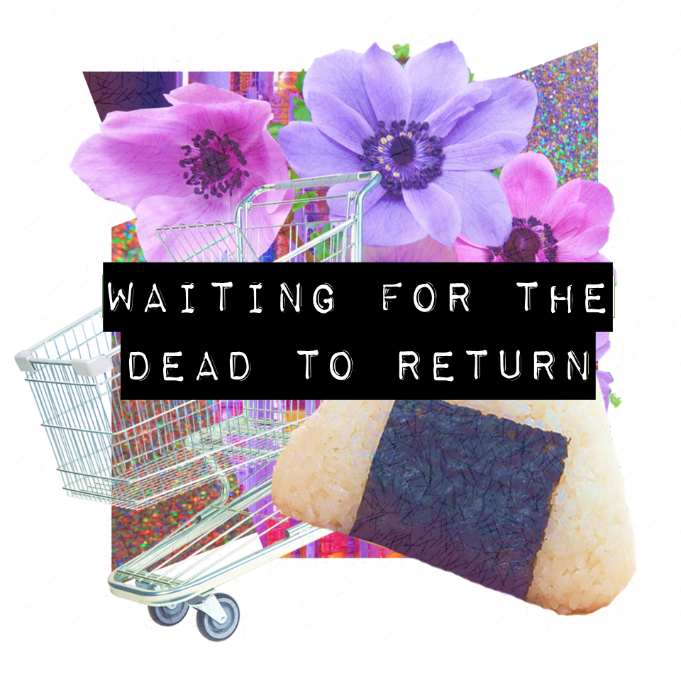 Waiting for the Dead to Return.png