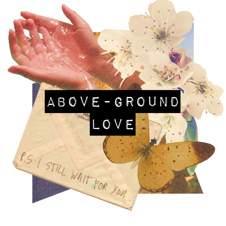 Above Ground Love .png