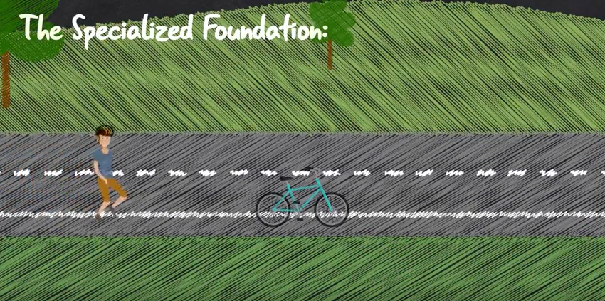 Learn more about  The Specialized Foundation .