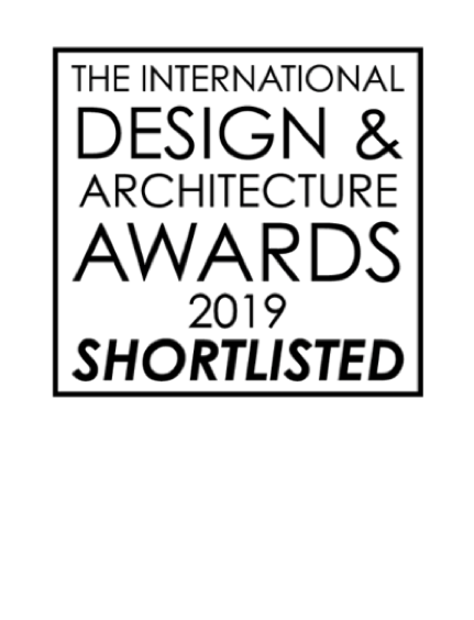 INTERNATIONAL DESIGN & ARCHITECTURE AWARDS  - Mar 2019  Shortlisted in 3 categories