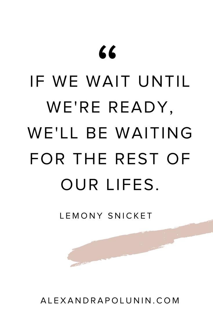 If we wait until we're ready.jpg