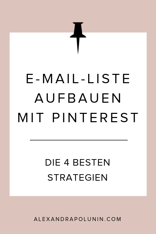 E-Mail-Liste aufbauen mit Pinterest.png