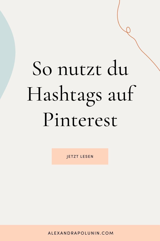 Hashtags auf Pinterest Ja, bitte — Alexandra Polunin