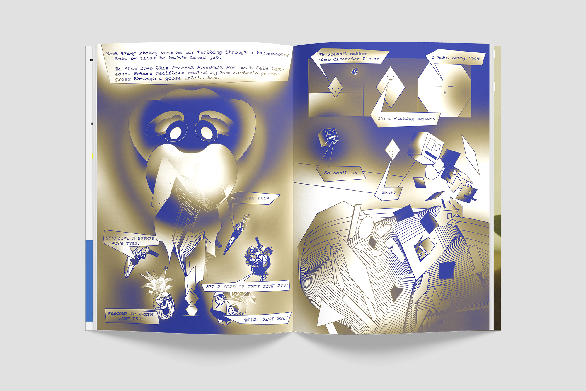 RHOMBY THE RHOMBUS AND THE TALE OF THE INTERDIMENSIONAL ASS  Illustrated and designed by Erik Carter and Christina Janus
