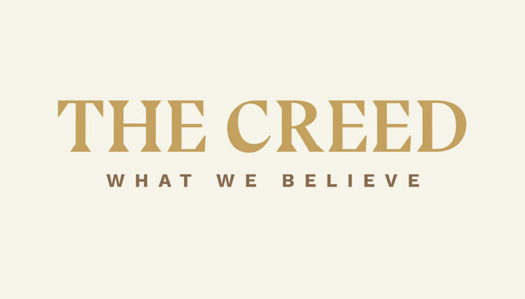 The Creed What We Believe