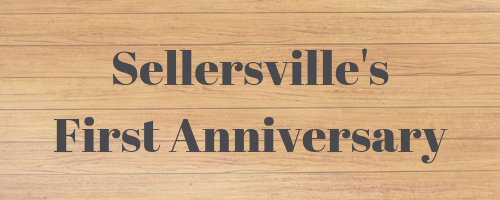 Sellersville First Anniversary.png