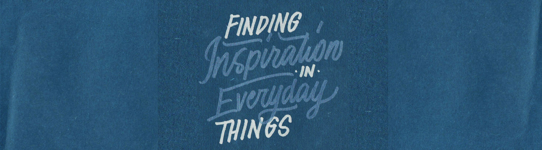 Finding-Inspiration-in-Everyday-ThingsArtboard-1.jpg