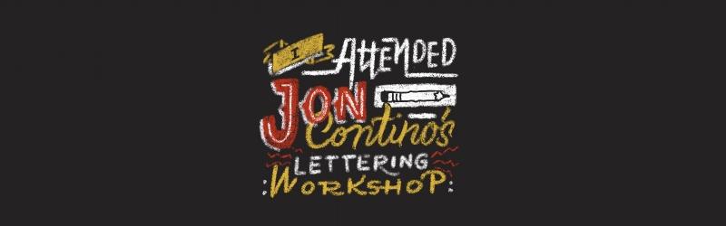 I Attended Jon Continos Lettering Workshop.jpg