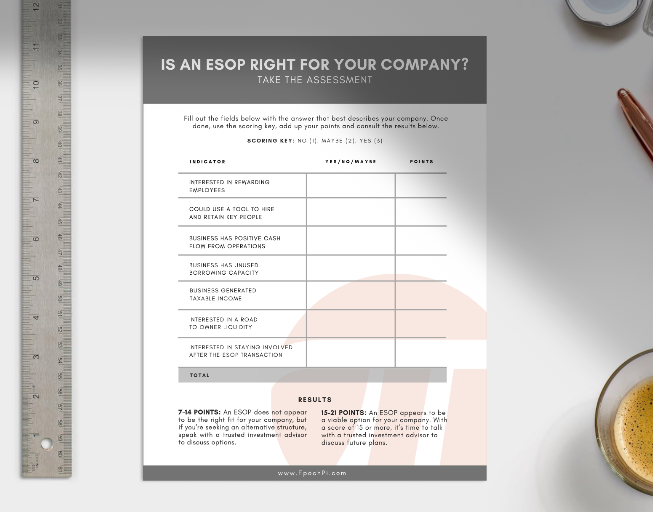 Is an ESOP a good fit for your company? - Download our assessment below: