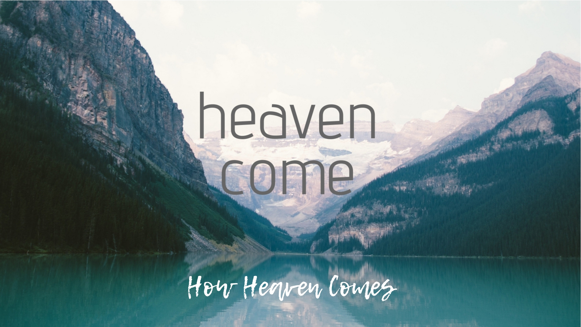 How Heaven Comes.jpg
