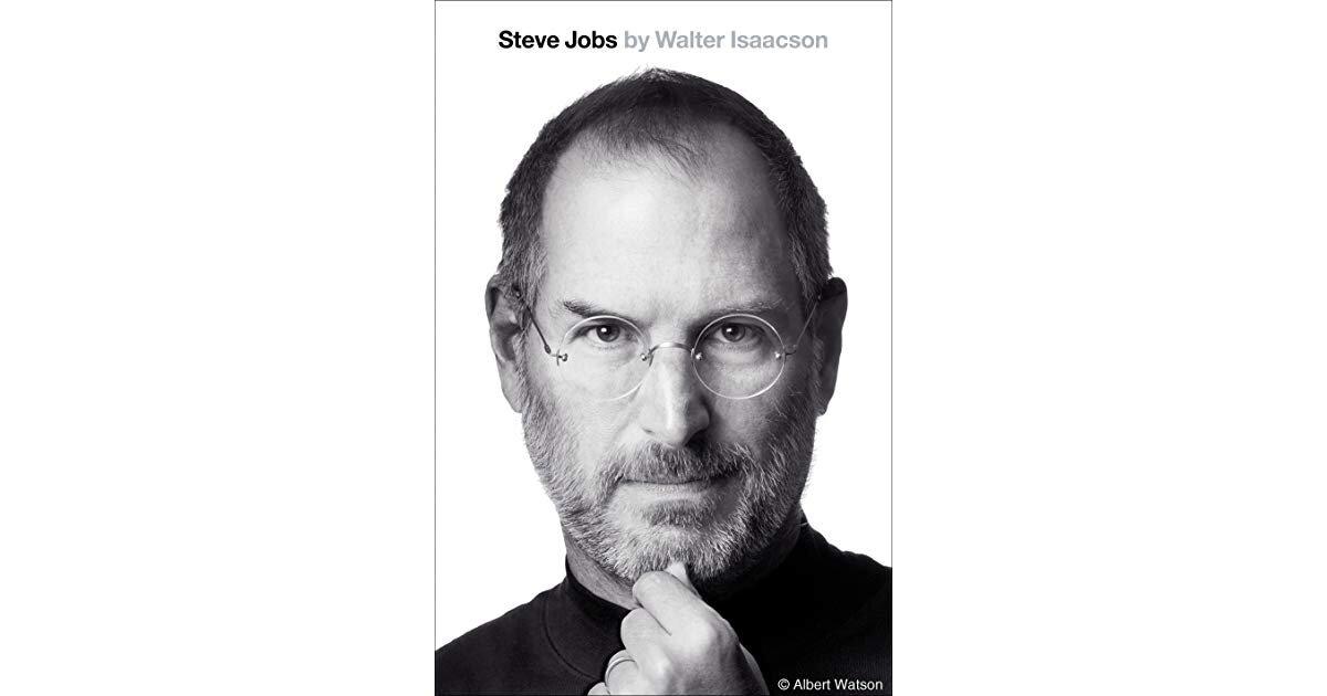 Steve Jobs  by Walter Issacson