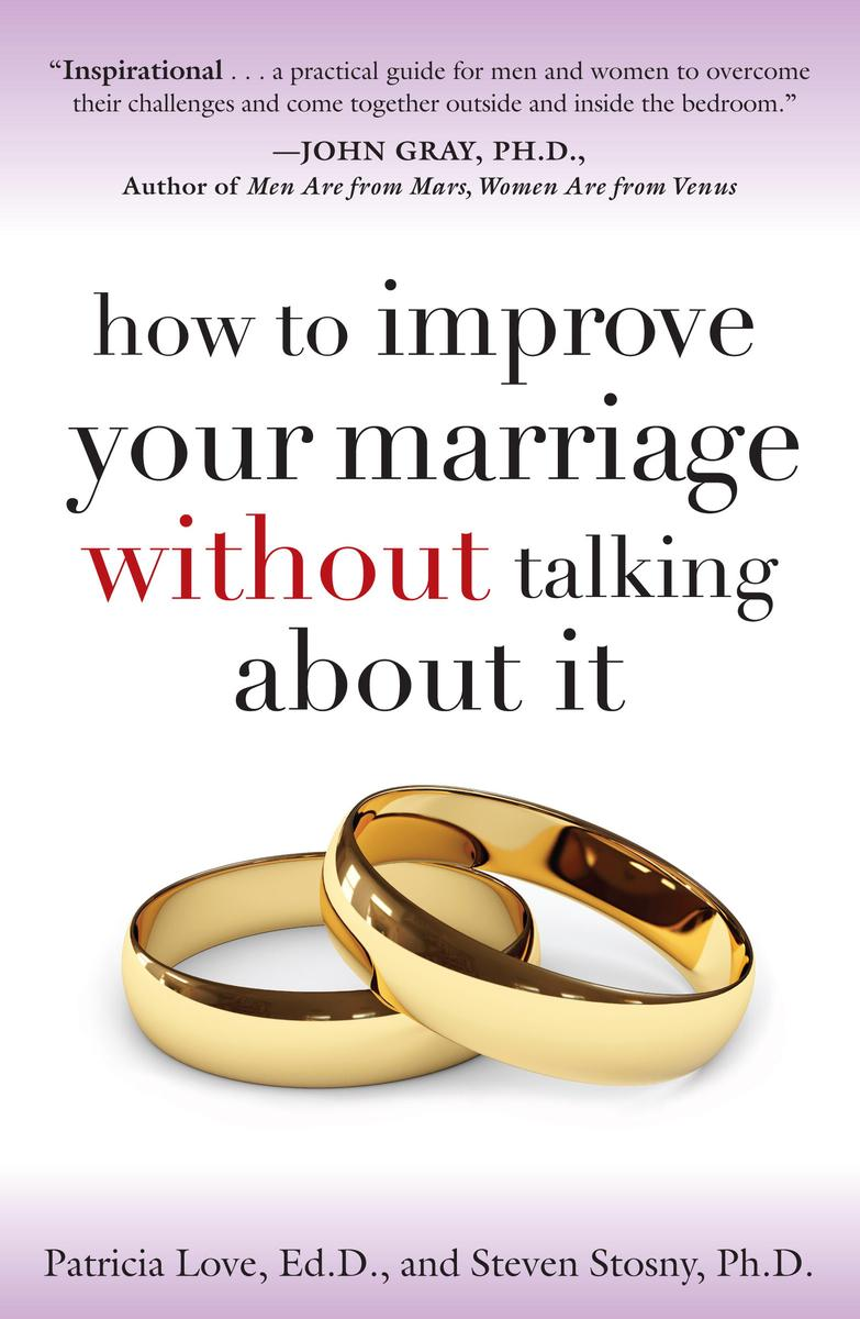 Practically Married : How to Improve Your Marriage Without Talking About It