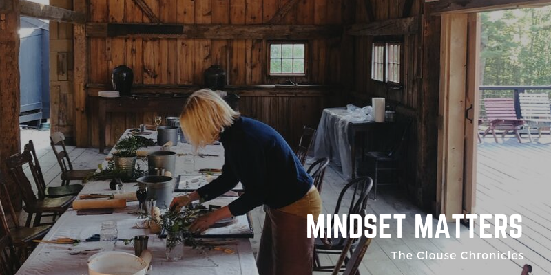 The Clouse Chronicles_Mindset Matters