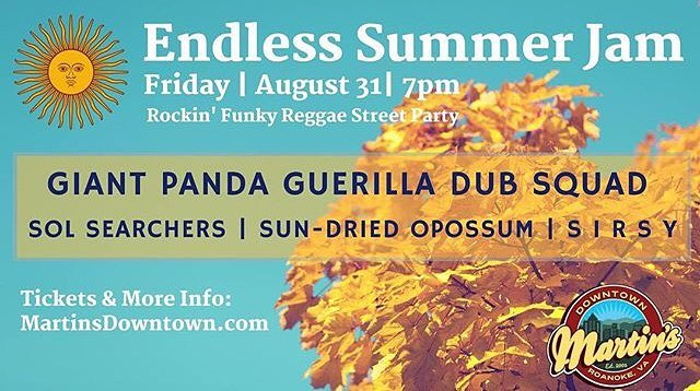 Hey everybody look at what is in store for us this August 31,2018 stating at 7pm for the #endlesssummerjam in downtown Roanoke! Thanks @martinsdowntown for inviting us out!! @giantpandadub @solsearchers @sirsyband 🤘🏻