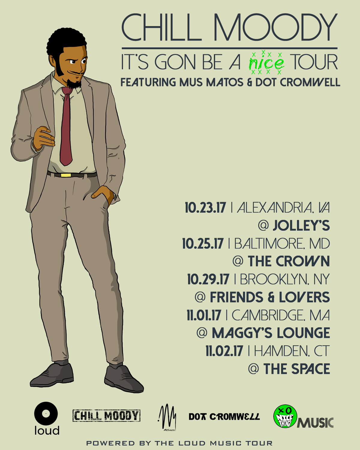 It's Gon Be A nice TOUR - click image to order tickets!