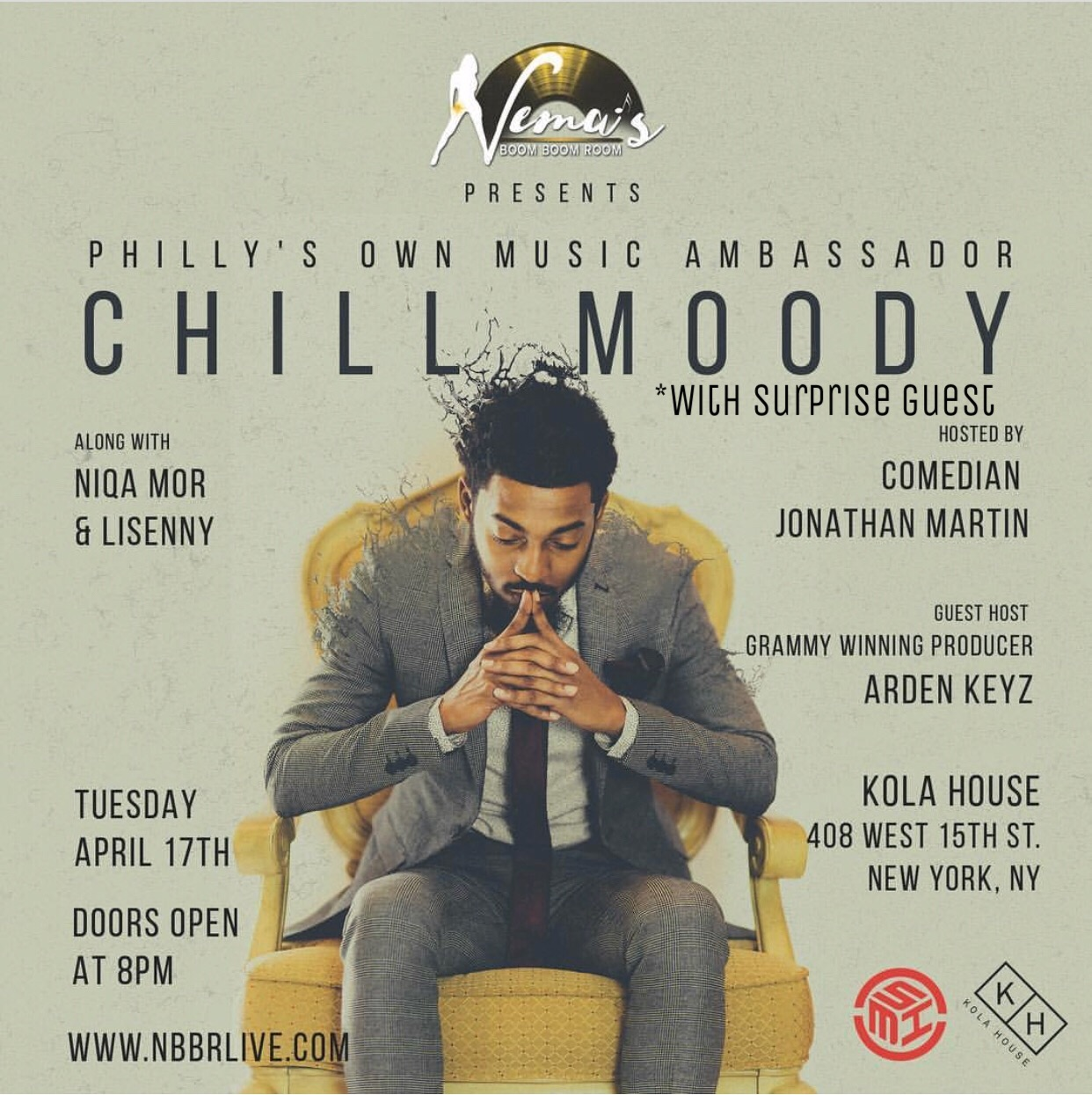 Chill Moody w/ Surprise GuestTuesday April 17th 2018KOLA House408 W. 15th StreetNew York, NY -